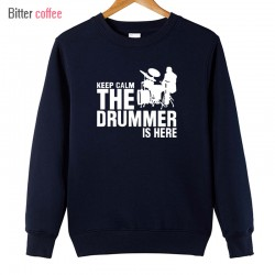Autumn and winter New A drummer and drums Cotton Man Hoodies Casual Keep Calm The Drummer Is Here Hoodies