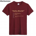 HELLO WORLD Geek Team T shirt Geek Mens Love Tees Boys Girls Programmer T-shirt Printed 100%cotton EU&U.S size O-neck Black Tops