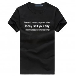 Middle Today isn't your day men's funny slogans t-shirts Personalized hip-hop t shirt homme brand fitness o-neck black tops tee