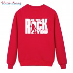 We Will Rock You Men Hoodies Sweatshirts Letter Printed Fashion Boys Tops  Winter Casual Music Male Mens homme